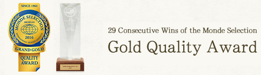 29 Consecutive Wins of the Monde Selection Gold Quality Award